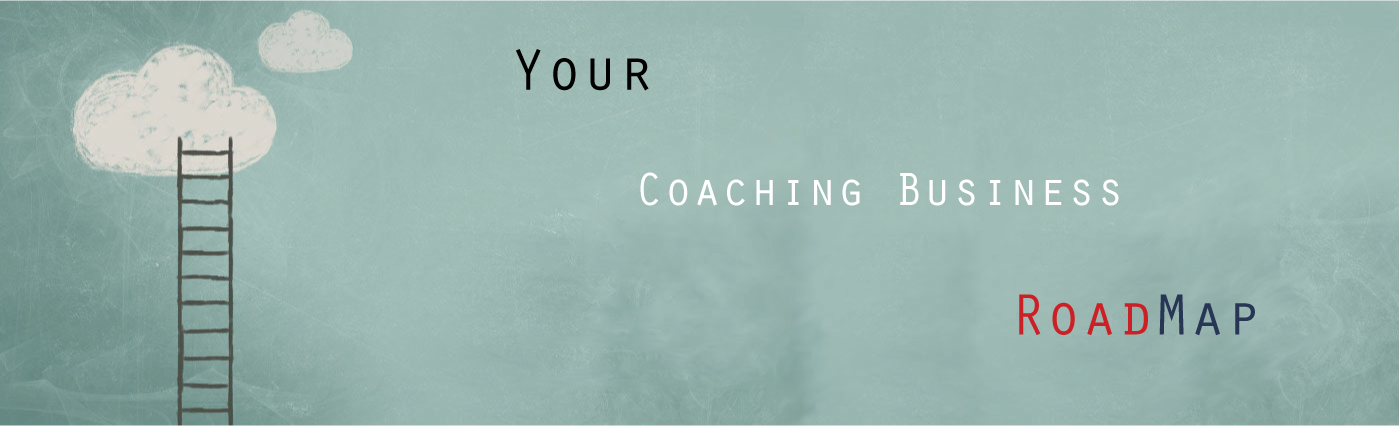 Building Your Coaching Business From A to Z